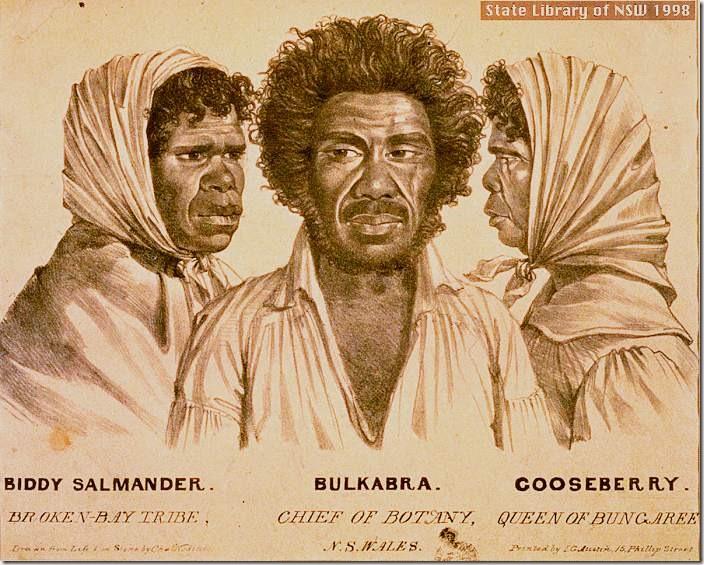 Biddy Salmander  Broken Bay Tribe,  Bulkabra  Chief of Botany N.S. Wales, Gooseberry  Queen of Bu